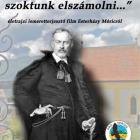 Az Esterházy Móricról készült életrajzi ismeretterjesztő film megvásárolható a Geszner-házban