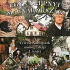 Elkészült a Vértesi Natúrpark Monográfiája - Könyvbemutató Tatabányán